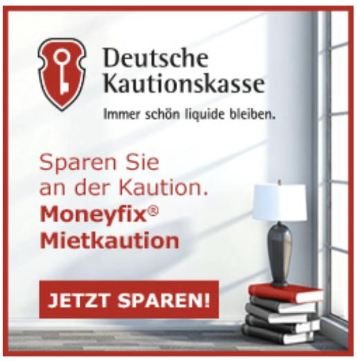 Deutsche Kautionskasse – Moneyfix® Mietkaution – Sparen Sie an der Kaution
